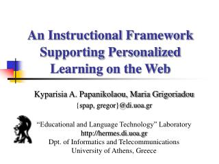 An Instructional Framework Supporting Personalized Learning on the Web
