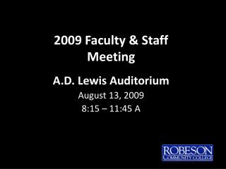 2009 Faculty & Staff Meeting