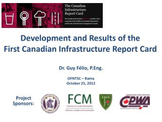 Development and Results of the First Canadian Infrastructure Report Card