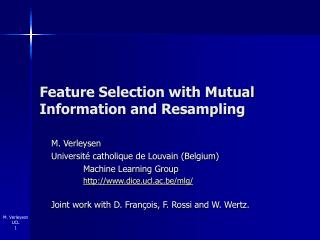 Feature Selection with Mutual Information and Resampling
