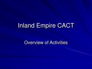 Inland Empire CACT