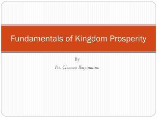 Fundamentals of Kingdom Prosperity