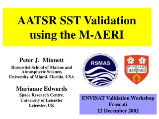 AATSR SST Validation using the M-AERI