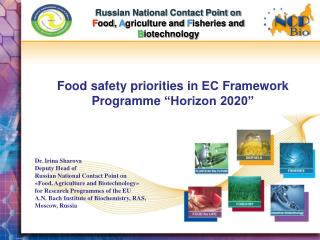Russian National Contact Point on F ood,  A griculture and  F isheries and  B iotechnology