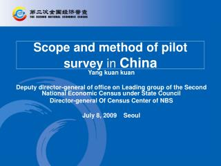 Scope and method of pilot survey in China