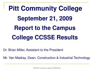 September 21, 2009 Report to the Campus College CCSSE Results