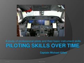 Piloting Skills over Time