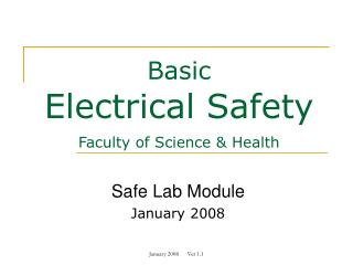 Basic Electrical Safety Faculty of Science & Health