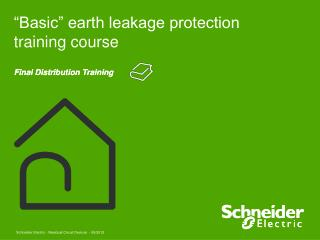 �Basic� earth leakage protection training course