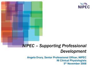 NIPEC – Supporting Professional Development