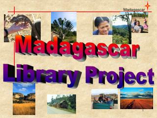 Madagascar  Library Project