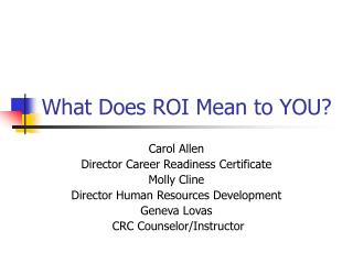 What Does ROI Mean to YOU?