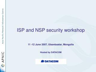 ISP and NSP security workshop