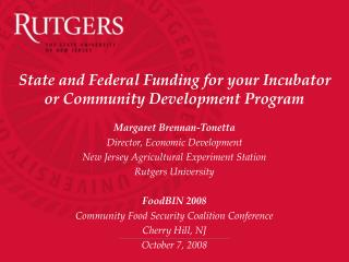State and Federal Funding for your Incubator or Community Development Program