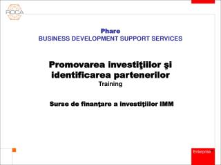 Phare  BUSINESS DEVELOPMENT SUPPORT SERVICES