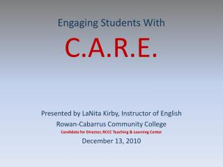 Engaging Students With  C.A.R.E.