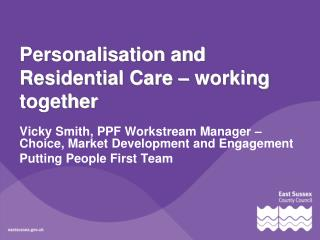Personalisation and Residential Care – working together