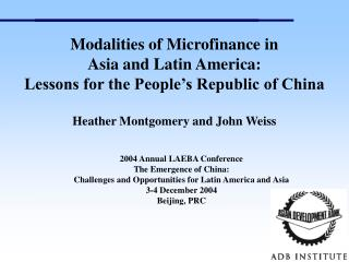 2004 Annual LAEBA Conference The Emergence of China: