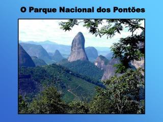 O Parque Nacional dos Pontões
