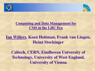 Computing and Data Management for CMS in the LHC Era