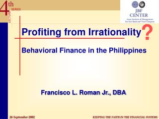 Profiting from Irrationality Behavioral Finance in the Philippines
