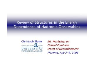 Review of Structures in the Energy Dependence of Hadronic Observables