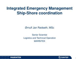 Integrated Emergency Management Ship-Shore coordination