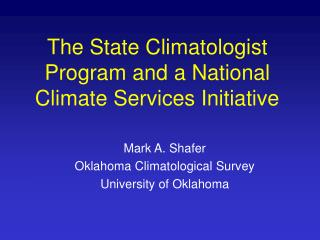 The State Climatologist Program and a National Climate Services Initiative