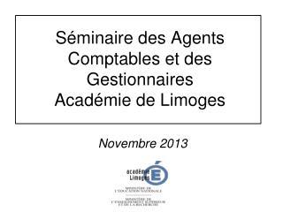 Séminaire des Agents Comptables et des Gestionnaires Académie de Limoges
