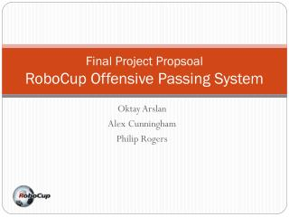 Final Project Propsoal RoboCup Offensive Passing System