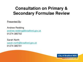Consultation on Primary & Secondary Formulae Review