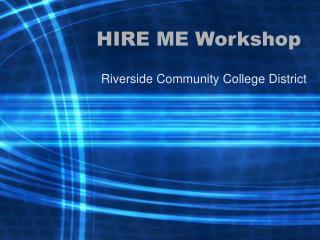 HIRE ME Workshop