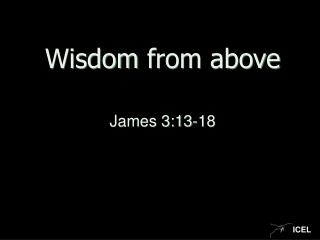 Wisdom  from above