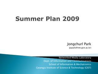 Summer Plan 2009