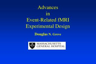 Advances  in  Event-Related fMRI  Experimental Design