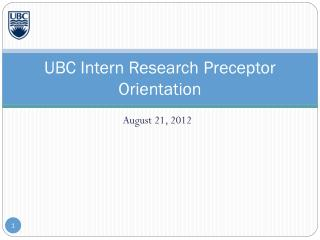 UBC Intern Research Preceptor Orientation