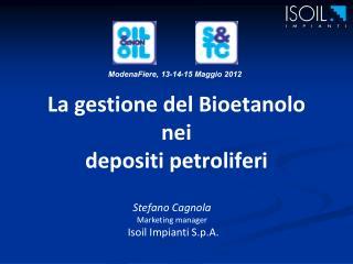 La gestione del Bioetanolo nei depositi petroliferi