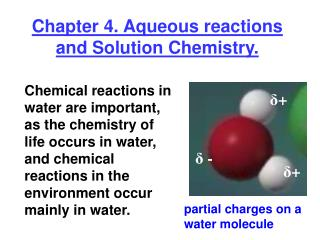 Chapter 4. Aqueous reactions and Solution Chemistry.