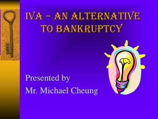 IVA – An Alternative to Bankruptcy