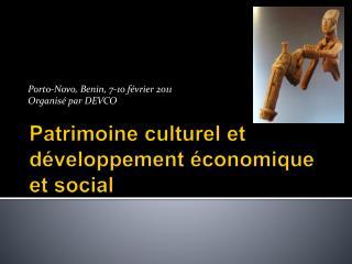 Patrimoine culturel et d veloppement  conomique et social