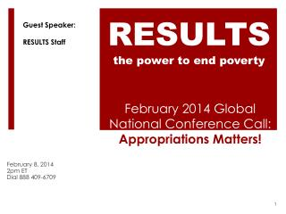 February 2014 Global National Conference Call: Appropriations Matters!