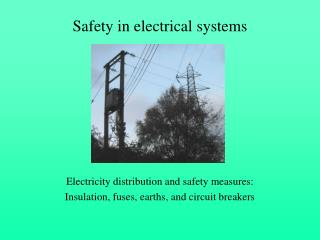 Safety in electrical systems
