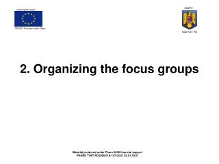2. Organizing the focus groups