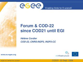 Forum & COD-22 since COD21 until EGI