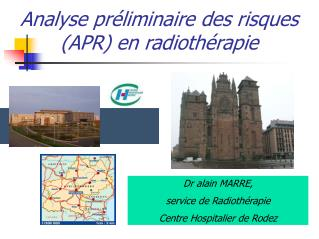 Analyse pr�liminaire des risques (APR) en radioth�rapie