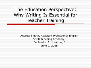 The Education Perspective:  Why Writing Is Essential for Teacher Training