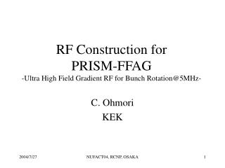 RF Construction for  PRISM-FFAG -Ultra High Field Gradient RF for Bunch Rotation@5MHz-