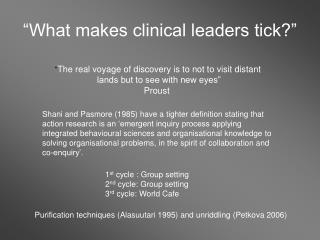 """""""What makes clinical leaders tick?"""""""