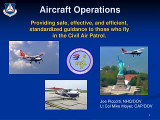 Joe Piccotti, NHQ/DOV Lt Col Mike Moyer, CAP/DOV