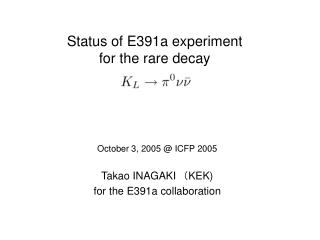 Status of E391a experiment  for the rare decay